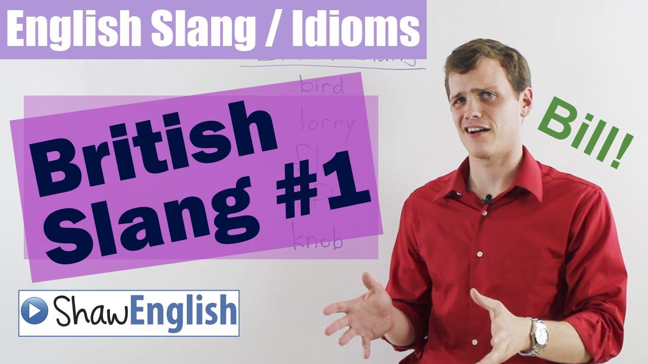 English slang idioms british slang 1
