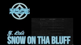 "ICEBURGH APPROVED: J. Cole ""SNOW ON THA BLUFF"" Single REACTION & REVIEW"