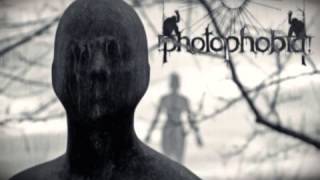 Photophobia -  If My World Ends Without You