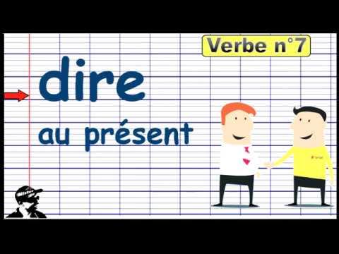 Conjuguer Le Verbe Dire Au Present 2019 Youtube