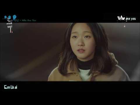 [Vietsub] FMV Sam Kim - Who Are You | OST Goblin Part 6
