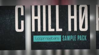 Future Chill Hop - Downtempo Samples Loops - Loopmasters