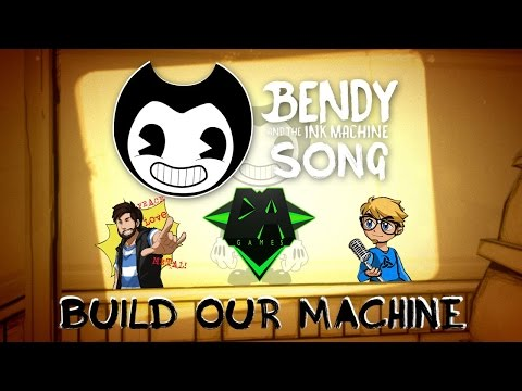 Bendy and The Ink Machine - Build Our Machine Mash Up (DAGames, Caleb Hyles & Triforce Films)