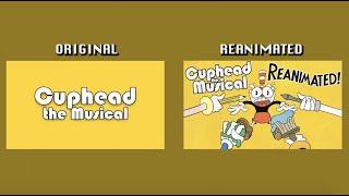 "Original vs. Reanimated: ""Cuphead the Musical REanimated"" COMPARISON"