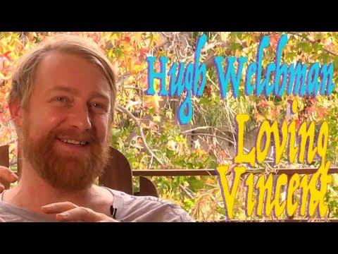 DP/30: Loving Vincent, Hugh Welchman