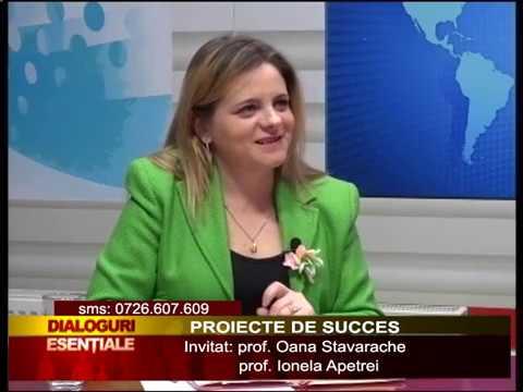 DIALOGURI ESENTIALE: PROIECTE DE SUCCES - Invitați: prof. Oana Stavarache si prof. Ionela Apetrei