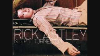 02. Rick Astley - Wanna Believe You
