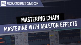 Mastering with Ableton Built-In Effects - Complete Mastering Chain // Free Download