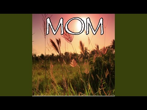 Mom - Tribute to Meghan Trainor and Kelli Trainor