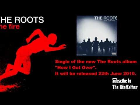 The Roots - The Fire mp3 ke stažení