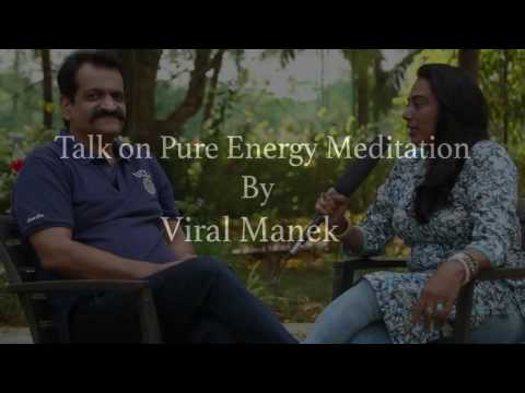 Talk on Pure Energy Meditation By Viral Manek