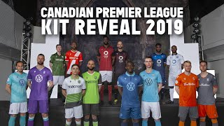 2019 Canadian Premier League Kit Reveal
