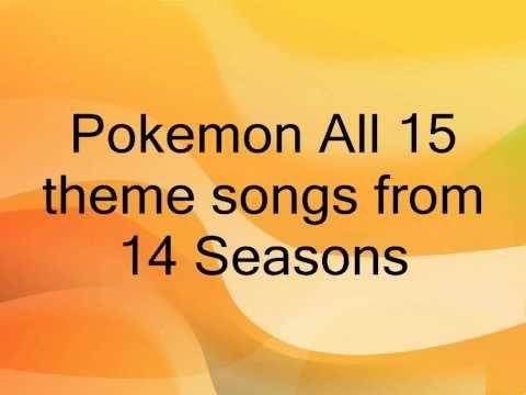 All 14 Pokemon Theme Songs