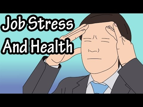 Work Stress - Job Stress - Job Stress And Health