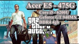 Test Game GTA V on Acer E5 - 475G