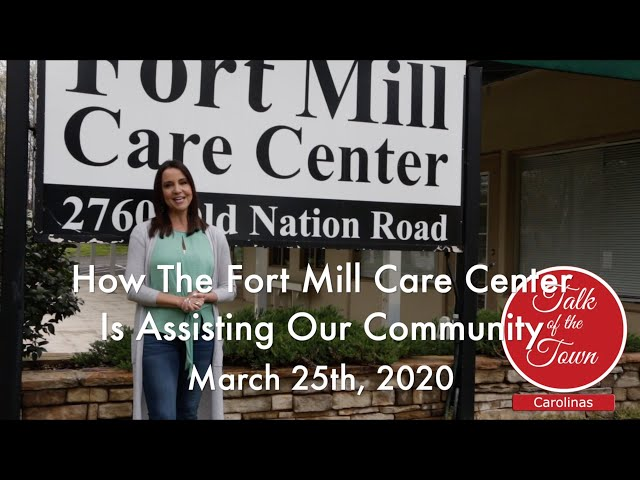 Fort Mill Care Center Still Open and Offering Much Needed Assistance