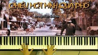 Chiều Một Mình Qua Phố (Trịnh Công Sơn) - Soạn cho Piano: Linh Nhi