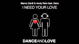 Marco Zardi & Andy Rain feat. Zaira - I Need Your Love [TEASER]