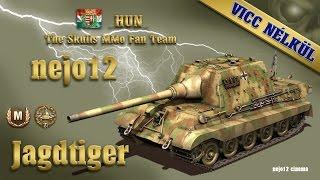 Jagdtiger...Ace Tanker, High Caliber...(nejo12)