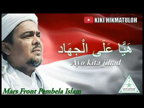 Mars FPI (Front Pembela Islam ) With Lirik    Kiki Hikmatuloh    Mp3
