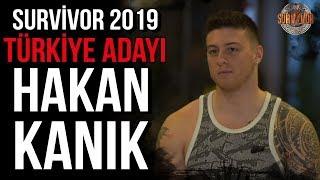 Hakan Kanık | Survivor 2019 Türkiye - Yunanistan