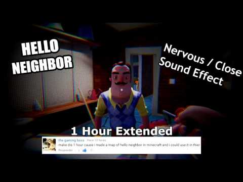 Hello Neighbor Nervous/Close Sound Effect (Alpha 2) -  1 Hour Extended thumbnail