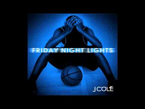 J Cole  Too Deep For The Intro  Friday Night Lights