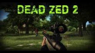 Dead Zed 2 Unblocked Hacked  Link In The Description