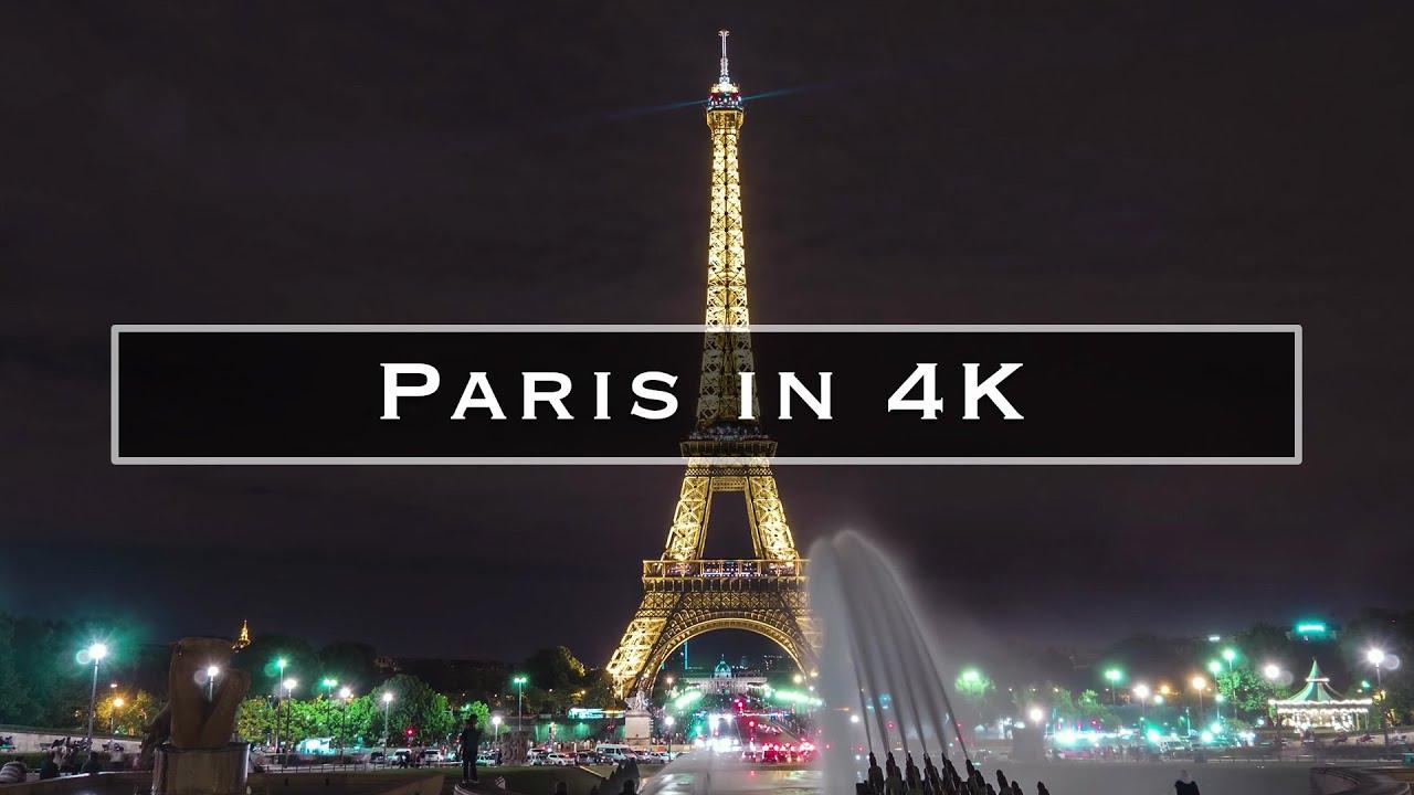 Paris In 4k Youtube