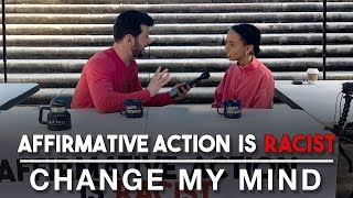 Affirmative Action is Racist | Change My Mind