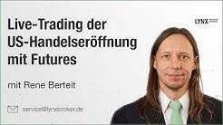 Live-Trading der US-Handelseröffnung mit Futures | Webinar 29.08.2019 Rene Berteit