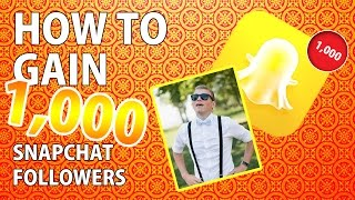 How To Get Tons Of New SnapChat Followers For Free