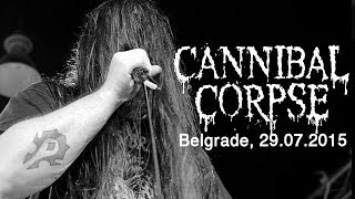 CANNIBAL CORPSE - Live in Belgrade / Serbia (29.07.2015)