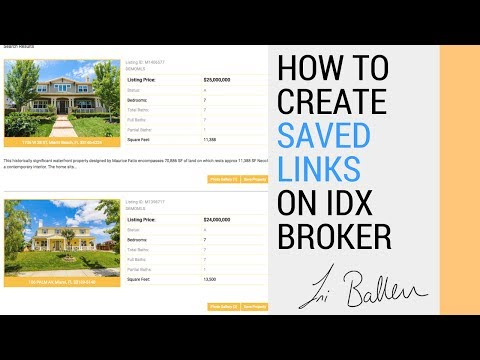 How to Create IDX Broker Saved Links for your Real Estate Agent Website