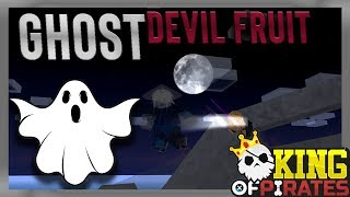 [King Of Pirates]- GHOST DEVIL FRUIT SHOWCASE!*Best =Combos* | Ordinary Potato