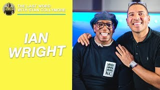The Last Word with Stan Collymore - Ian Wright Interview
