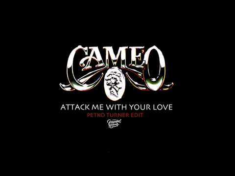 Cameo - Attack Me With Your Love (Petko Turner Edit) mp3