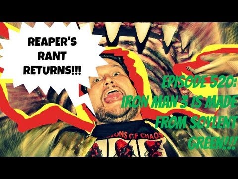 Iron Man 3 RANT from the REAPER and thoughts from Streebo. SPOILERS
