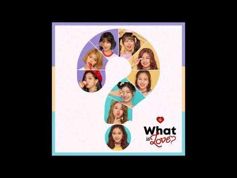 【MP3/Audio】TWICE (트와이스) – What is Love?