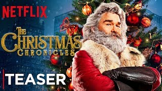 The Christmas Chronicles | Official Teaser Trailer [HD] | Netflix
