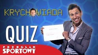 KRYCHOWIADA - quiz z Grzegorzem Krychowiakiem!/KRYCHOWIADA – quiz con Grzegorz Krychowiak