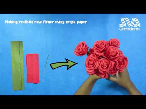 Making realistic rose flower using crape paper | SVA Creations