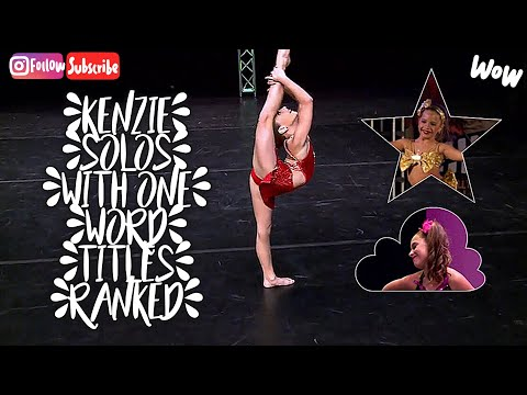 Kenzie Solos With One Word Titles Ranked!!