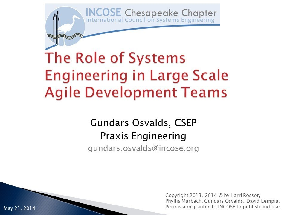 2014 May 21 - The Role of Systems Engineering in Large ...