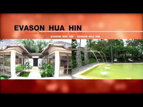 Evason Hua Hin เอวาซอน หัวหิน