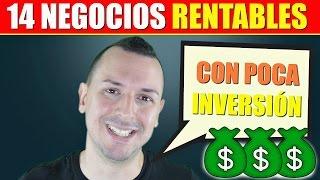 14 NEGOCIOS RENTABLES Con Poca Inversión