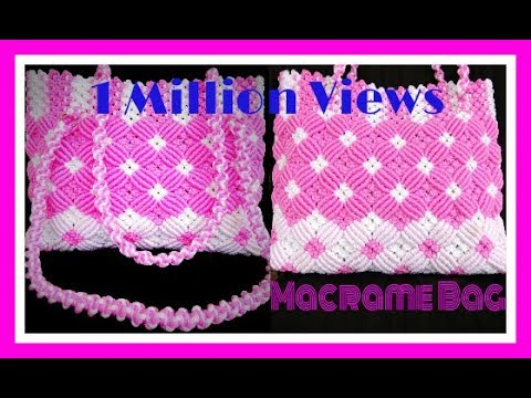 Easy Tutorial of Macrame hand Bag in Hindi. HD Video.
