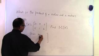 Product of a scalar and a matrix: Example