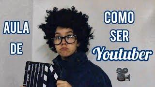Aula de Como Ser Youtuber