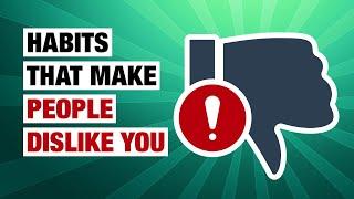 Download lagu 14 Habits That Make People Dislike You